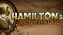 Hamilton's Great Adventure