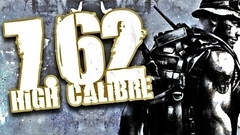7,62 High Calibre + 7,62 Hard Life
