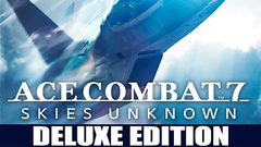 ACE COMBAT 7: SKIES UNKNOWN Deluxe Edition