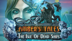 Mystery Masters: Amber's Tales: The Isle of Dead Ships Platinum Edition