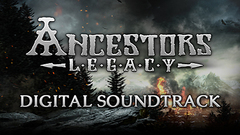 Ancestors Legacy Original Game Soundtrack
