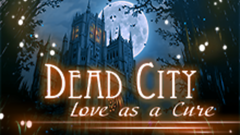 Dead City: Love as a Cure
