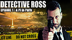 Detective Ross - Episode 1: A PI in Paris