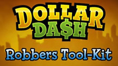 Dollar Dash: Robber's Toolkit DLC