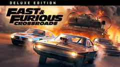 FAST & FURIOUS CROSSROADS - Digital Deluxe Edition