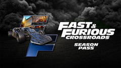 FAST & FURIOUS CROSSROADS: Season Pass