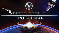First Strike: Final Hour