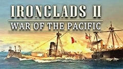 Ironclads 2: War of the Pacific