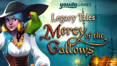 Legacy Tales: Mercy of the Gallows