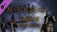 March of the Eagles: French Unit Pack