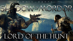 Middle-earth: Shadow of Mordor - Lord of the Hunt DLC