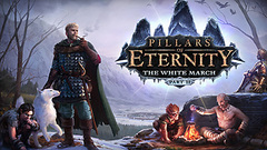 Pillars of Eternity: The White March - Part 2