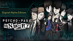 PSYCHO-PASS: Mandatory Happiness Digital Alpha Edition