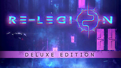 Re-Legion Deluxe Edition