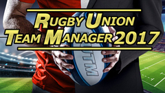 Rugby Union Team Manager 2017