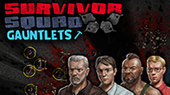 Survivor Squad: Gauntlets