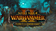 Total War™: WARHAMMER® II: Curse of the Vampire Coast