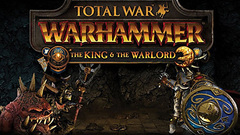 Total War™: WARHAMMER® - The King and the Warlord