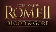 Total War: ROME II - Blood & Gore
