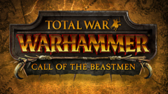 Total War™: WARHAMMER® – Call of the Beastmen