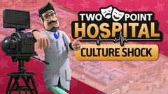 Two Point Hospital: Culture Shock