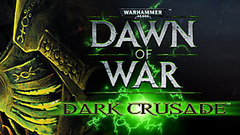 Warhammer® 40,000™: Dawn of War® - Dark Crusade