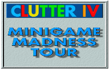 Clutter IV: Minigame Madness Tour Badge