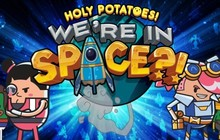 Holy Potatoes! We're in Space?! Badge