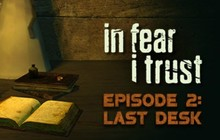 In Fear I Trust - Episode 2: Last Desk Badge