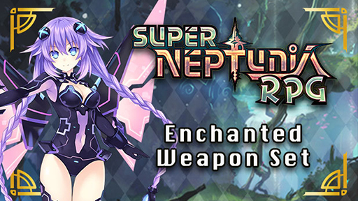 Super Neptunia RPG - Enchanted Weapon Set