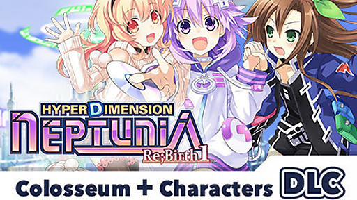 Hyperdimension Neptunia Re;Birth 1 - Colosseum + Characters DLC