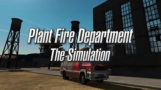 Plant Fire Department - The Simulation