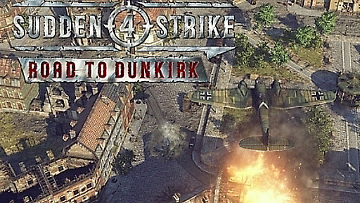 Sudden Strike 4: Road to Dunkirk