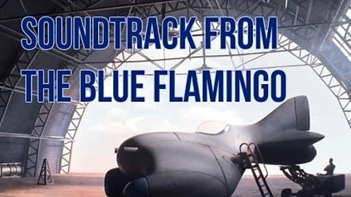The Blue Flamingo Soundtrack