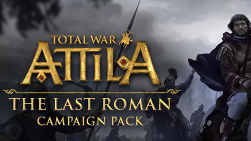 Total War™: ATTILA - The Last Roman Campaign Pack