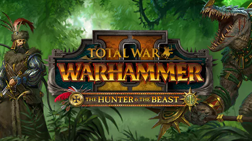 Total War™: WARHAMMER® II: The Hunter & The Beast