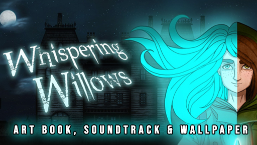 Whispering Willows - Art Book, Soundtrack, and Wallpaper