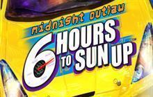 Midnight Outlaw: 6 Hours to SunUp Badge