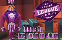 Supreme League of Patriots - Issue 3: Ice Cold in Ellis Badge