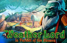 Weather Lord: In Pursuit of the Shaman Badge
